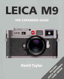 Leica M9 The Expanded Guide By David Taylor